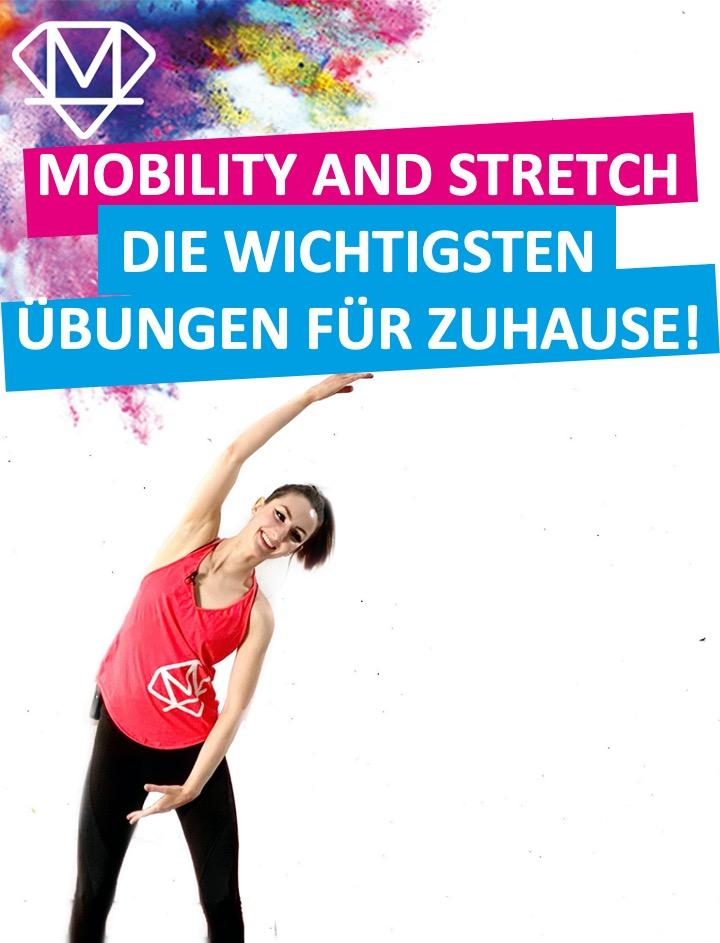 Mobility and Stretch – Übungen für Zuhause