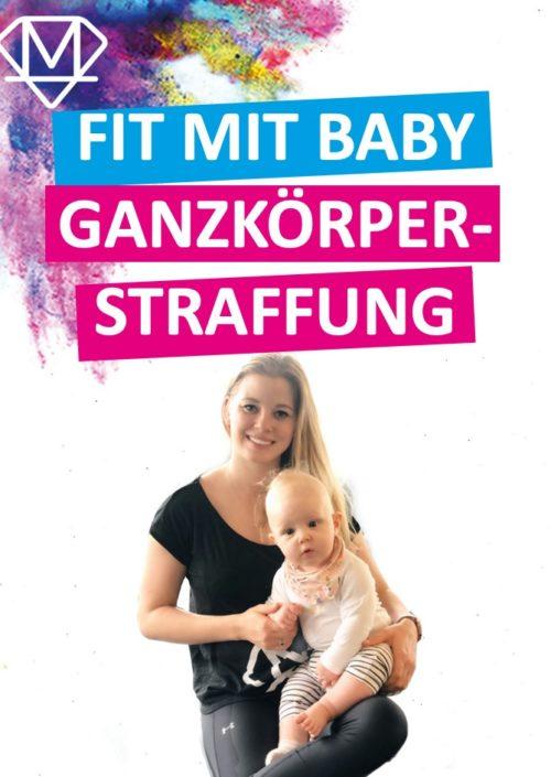 Ganzkörpertraining mit Baby für Zuhause