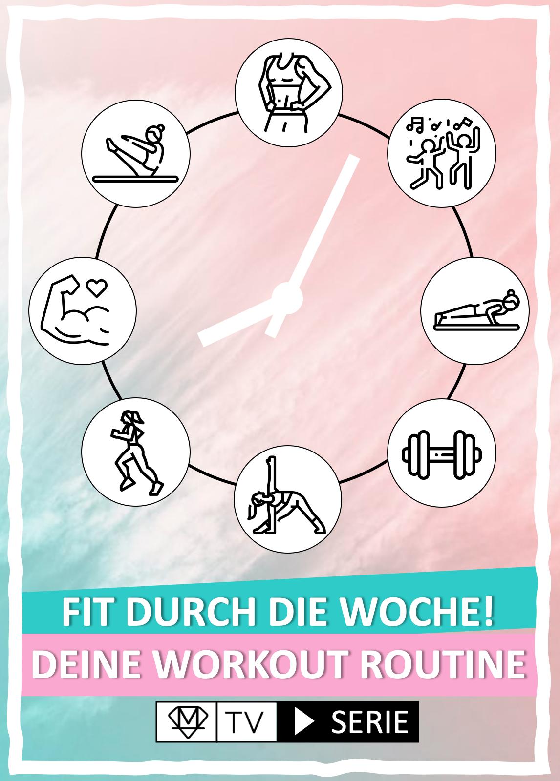 Fit durch die Woche – Deine Workout Routine