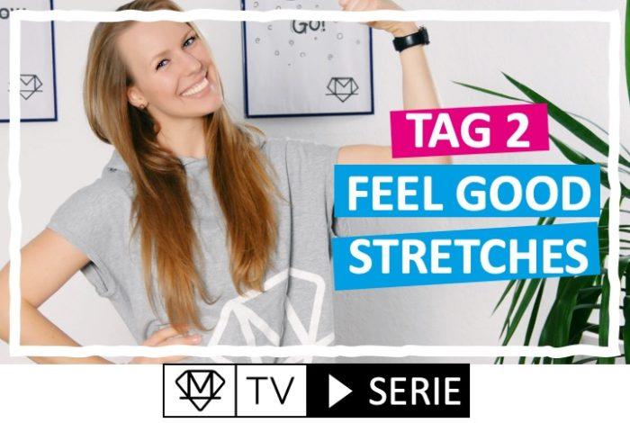 Silke´s perfekte Wochenroutine! - Tag 2: Feel good Stretches