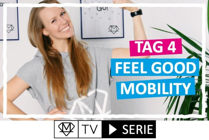 Silke´s perfekte Wochenroutine! - Tag 4: Feel good Mobility