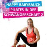 Kräftigung durch Pilates in der Schwangerschaft