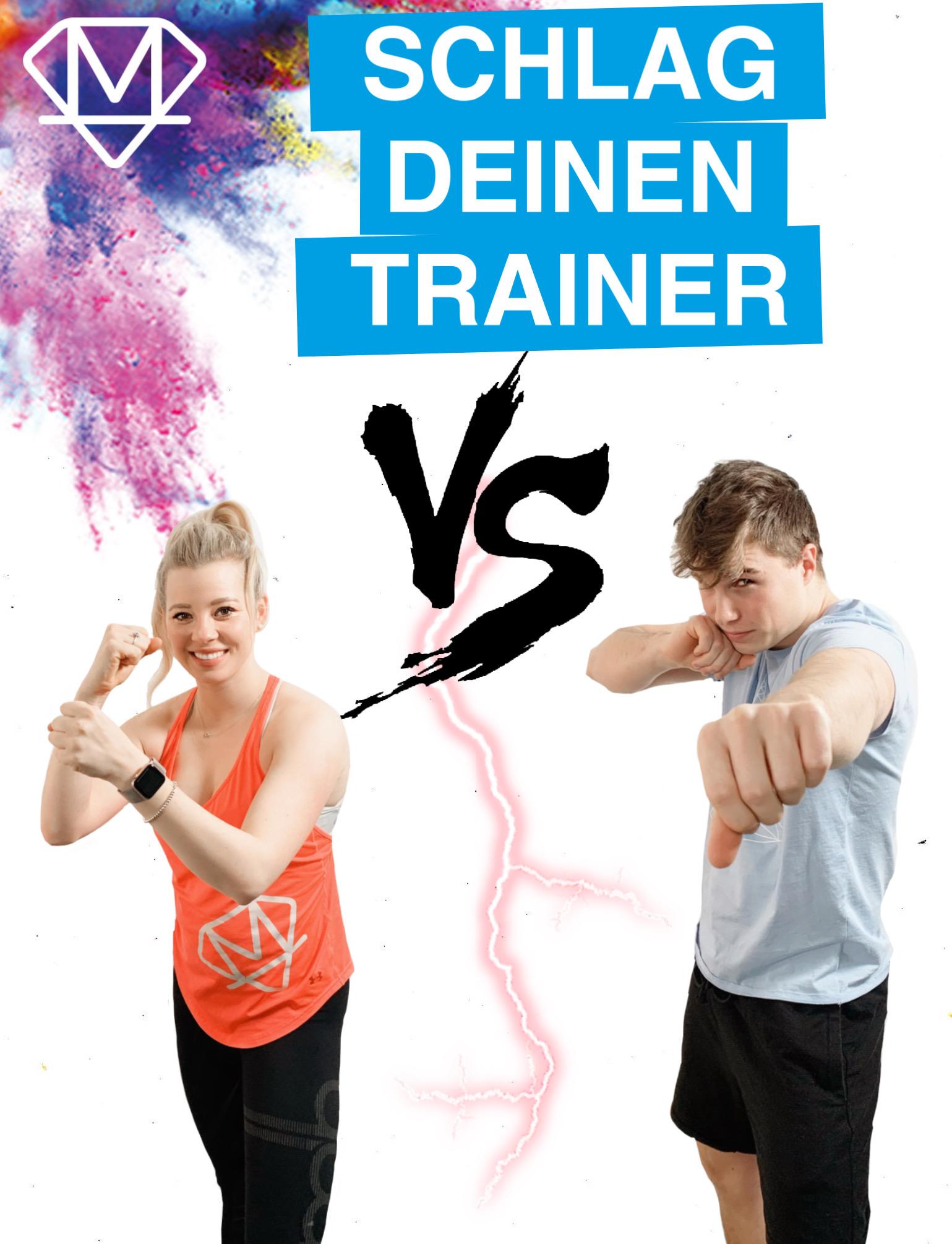 Schlag deinen Trainer: Alexandra VS Loris