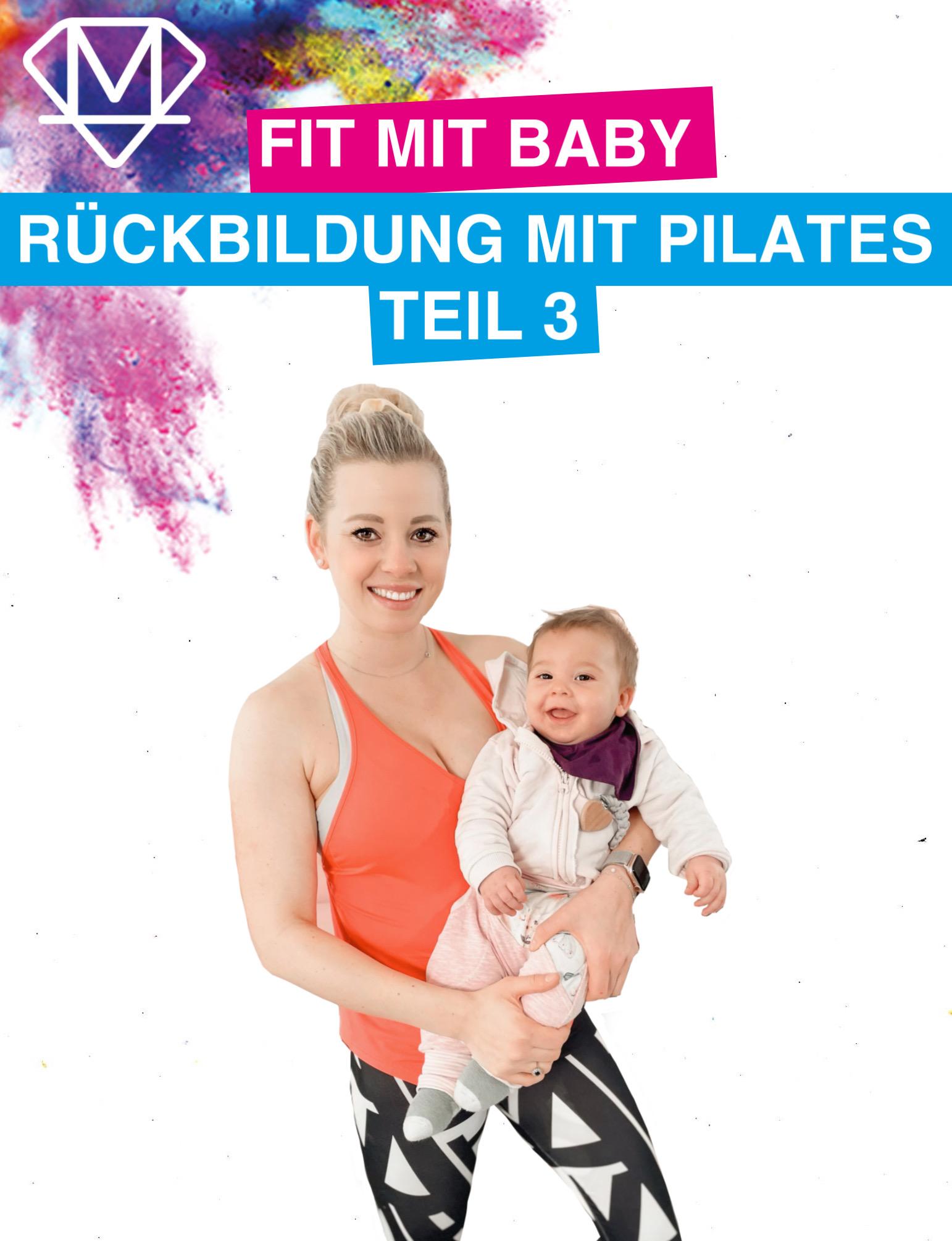 Fit mit Baby – Rückbildung mit Pilates – Teil 3